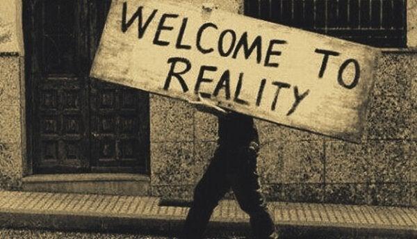 ようこそ現実へ